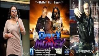 MS MAVY FEAT STEIN - DIRTY SEX MONEY (DOWNSTAIRS RIDDIM) BY SHJ [JUNE 2011]