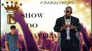 SHOW DO CATRA ABRIL 2018 (DJ LÉO SANTOS)