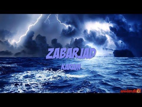 ZABARJAD - Karam ~Lirik~