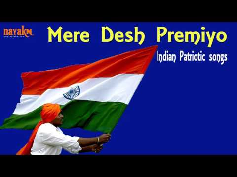 Mere Desh Premiyo || Indian Patriotic Song || Nayakm's Collection