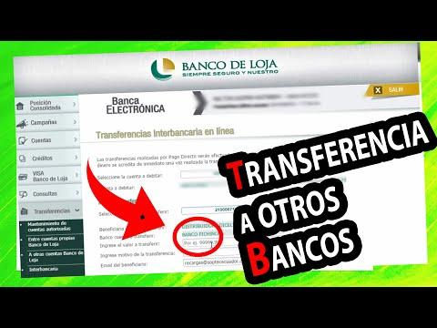 💲 Como HACER Transferencia Bancaria Desde Banco De Loja 💵 A Otros Bancos