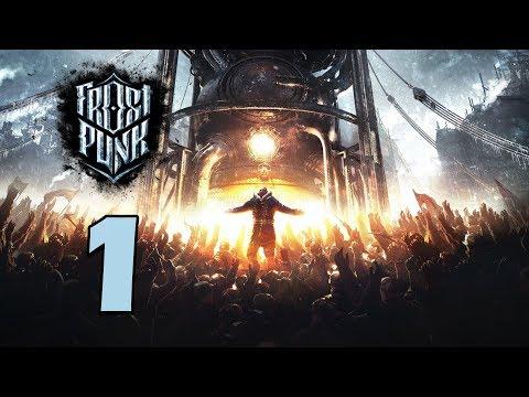 Прохождение Frostpunk #1 - ГОРОД ДОЛЖЕН ВЫЖИТЬ! [День 1-5]