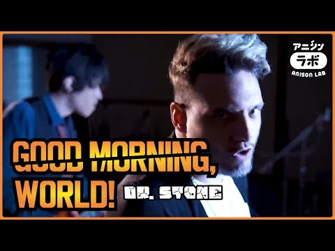 GOOD MORNING WORLD! (Dr. Stone)・Ricardo Cruz, Lucas Araujo