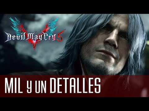 Devil May Cry 5 y sus 1.001 Detalles thumbnail