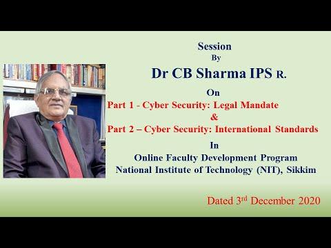 Cyber Security: Legal Mandate | NIT Sikkim | Part 1