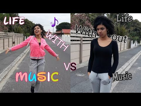 Life With Music VS Life Without Music
