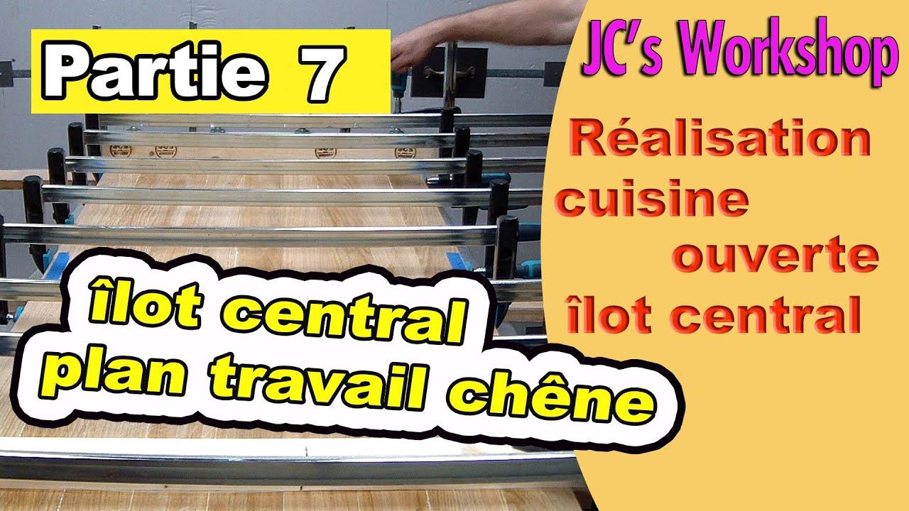 Ilot De Travail Cuisine comment faire un plan de travail en chêne massif, îlot central, cuisine  ouverte. partie 7 #115