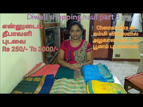 Diwali/deepavali shopping haul|saree shopping haul|Chennai silks sarees collections|saree collection