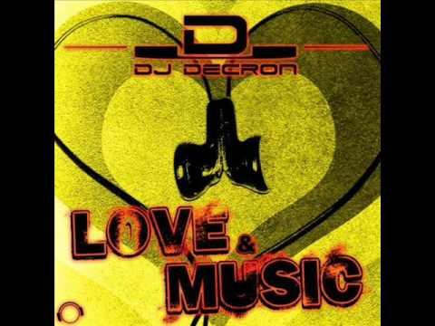 DJ Decron - Love & Music (Skyrosphere Remix)