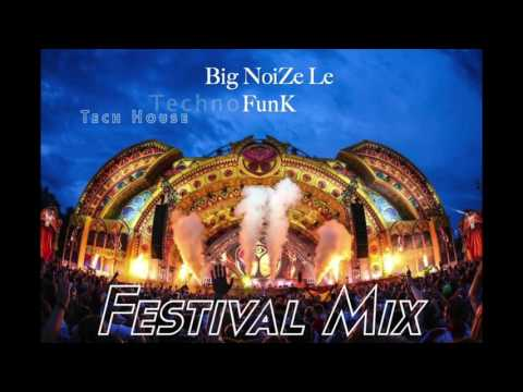 Festival Mix Techno Techhouse - Big NoiZe Le FunK 2017 Amste