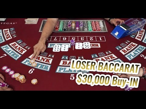$30,000 Loser Baccarat - Losing Everything Baccarat Session