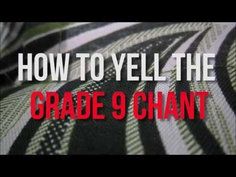 YELLING CHANT GRADE 9