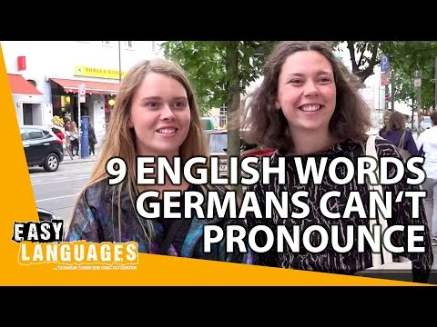 9 English words Germans can't pronounce