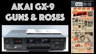 AKAI GX-9 - Guns & Roses