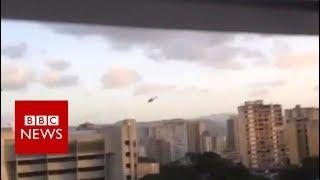 Helicopter circles Caracas before gunshots and bang- BBC News