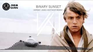 [STAR WARS] Jeremy James Whitaker - Binary Sunset TRAP Remix