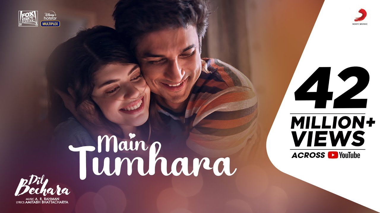 Main Tumhara – Dil Bechara | Official Video | Sushant, Sanjana |A.R. Rahman|Jonita, Hriday|Amitabh B