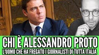 Chi è Alessandro Proto, l'uomo che ha truffato tutti i giornalisti italiani!