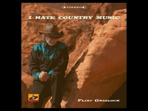 Flint Gridlock - I Hate Country Music (1975)