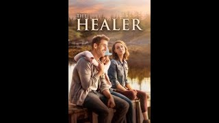 The Healer Trailer #1 2018 Official HD Movie Trailers