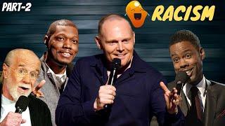 Comedians on Racism (Part-2)