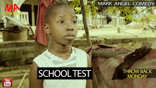 SCHOOL TEST (Mark Angel Comedy) (Throw Back Monday)