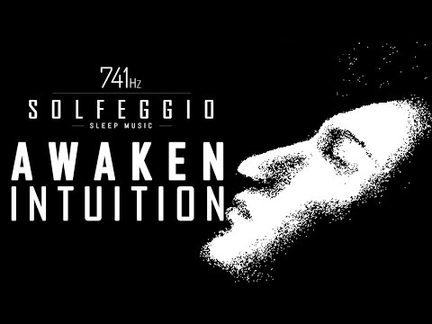 741 Hz SLEEP MUSIC ► AWAKEN INTUITION | 9 Hours
