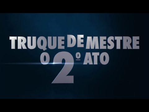 Trailer do filme Truque de Mestre: O 2º Ato