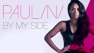 PAULINI - BY MY SIDE (AUDIO SINGLE)