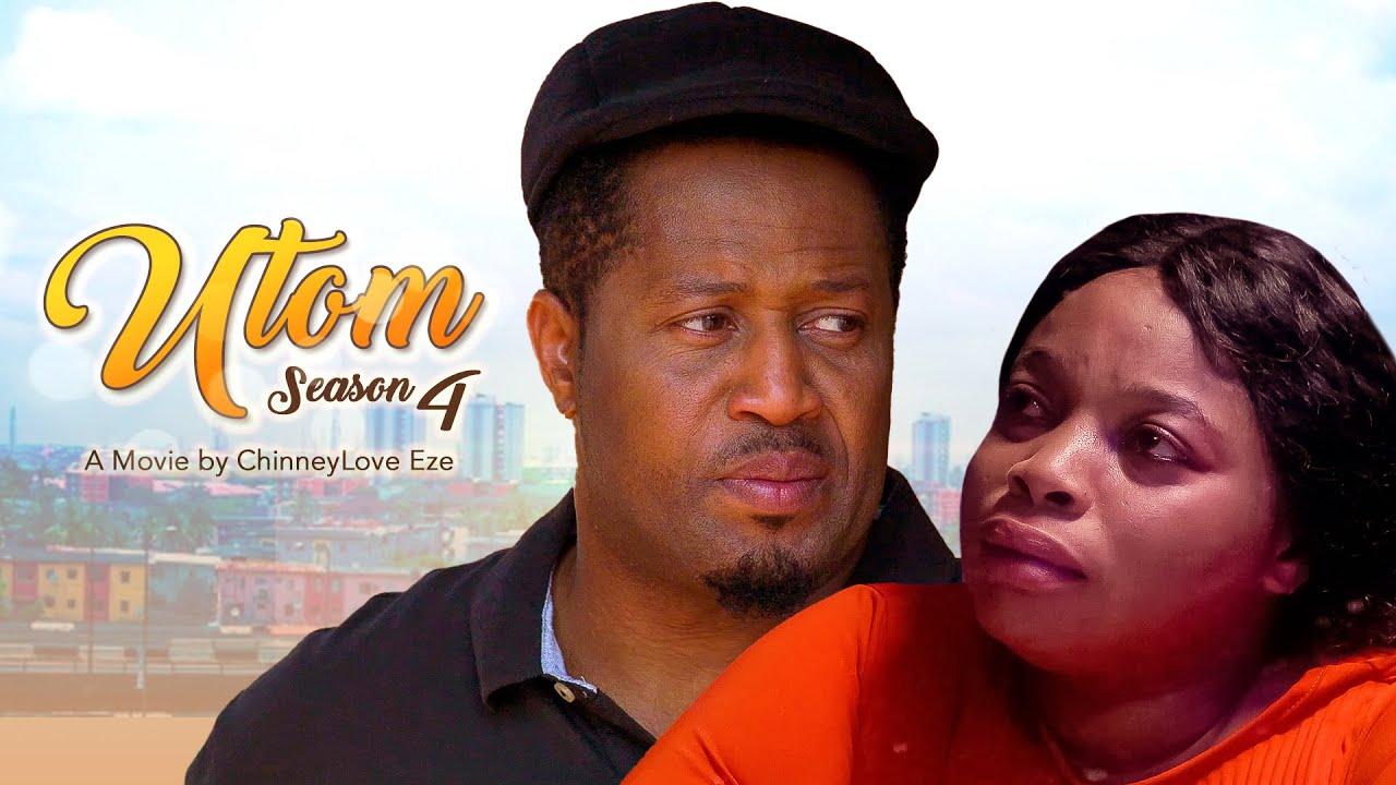 Download UTOM (MY SWEETNESS) SEASON 4 /MIKE EZURUONYE, GEORGINA IBEH, QUEENEDIT ANADEBE 2021 LATEST MOVIE