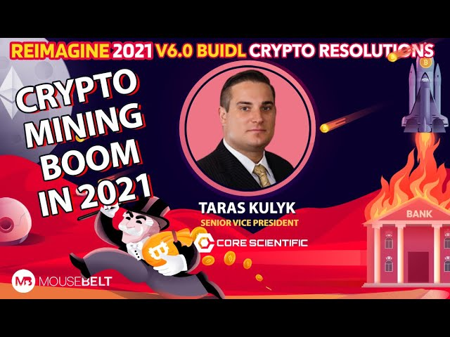 Taras Kulyk - Core Scientific - What Takes Crypto Mining to the Next Level