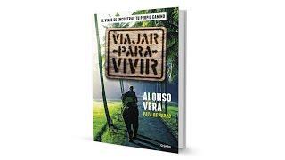 VIAJAR PARA VIVIR de Alonso Vera