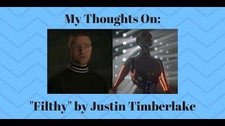 "Justin Timberlake ""Filthy"" Review (Ugh...)"