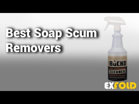 Best Soap Scum Removers: Complete List with Features & Details - 2019