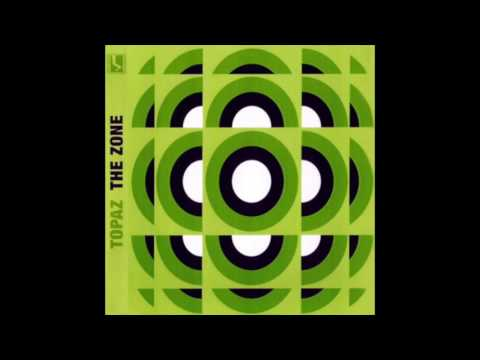 Topaz - The Zone (2002) Full Album