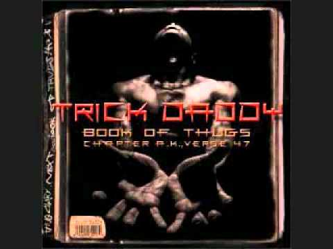 Trick Daddy ft Twista-Could it Be