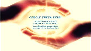 Cercle Theta Reiki (seance)