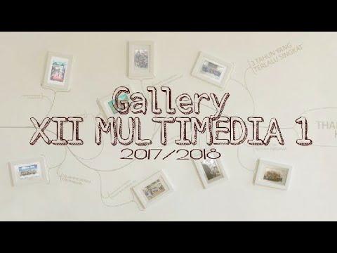 [Gallery] XII MULTIMEDIA 1 - 3Tahun Yang Singkat
