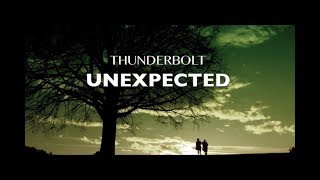 UNEXPECTED - THUNDERBOLT [Lyric Video]
