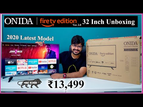 """ONIDA Fire TV Edition Version 2.0 (2020 Model) Unboxing 32 inch """"खरीदने लायक""""  It's Awesome"""