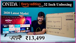 ONIDA Fire TV Edition Version 2 0 2020 Model Unboxing 32 inch quot quot It 39 s Awesome