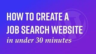 Wie erstellen Sie eine job-such-website in unter 45 Minuten.