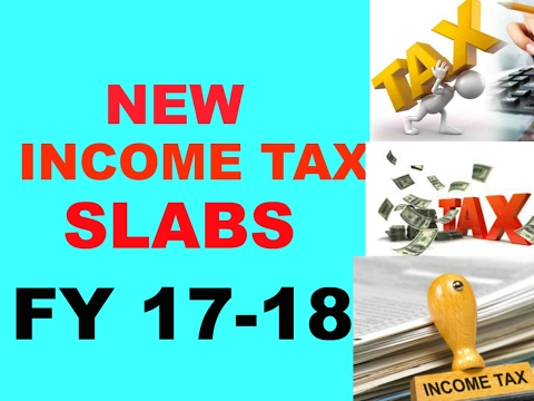 Income Tax Slab Rates for FY 2017-18. Compared with previous Slab.
