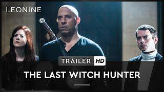 THE LAST WITCH HUNTER | TEASER | DEUTSCH | OFFIZIELL | HD