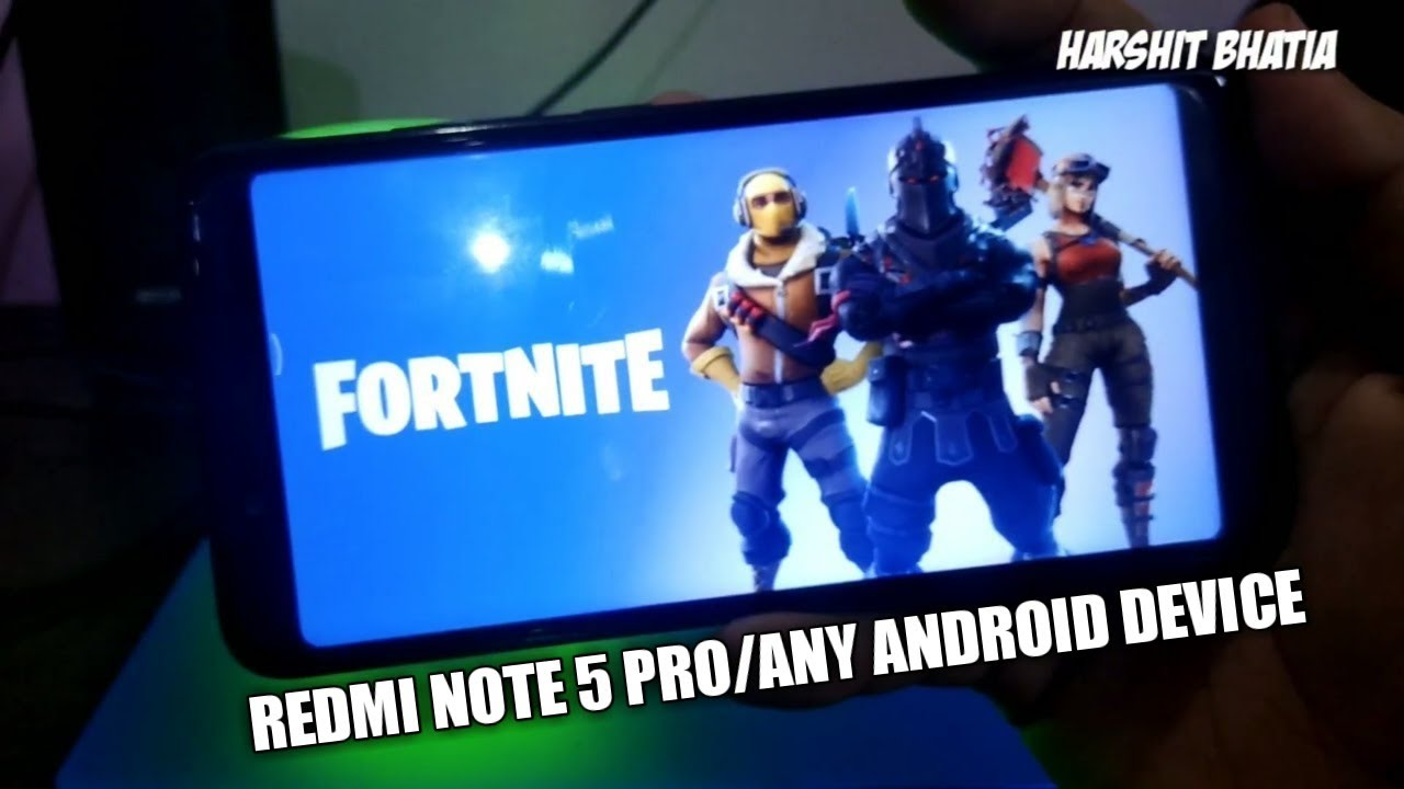 how to play fortnite on redmi note 5 pro