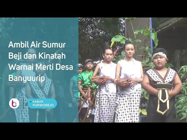 Ambil Air Sumur Beji dan Kinatah Warnai Merti Desa Banyuurip