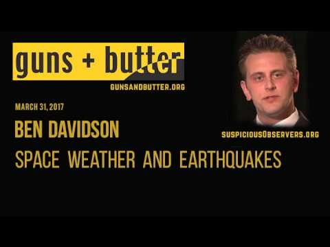 Ben Davidson |Space Weather And Earthquakes | March 31, 2017