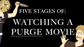 Five Stages of Watching The Purge Movie (HISHE collab)