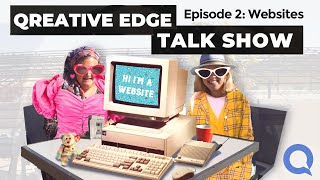 Qreative Edge Talk Show Ep 2 | When to Invest Into a Website