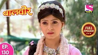 Baal Veer - Full Episode  130 - 16th January, 2019